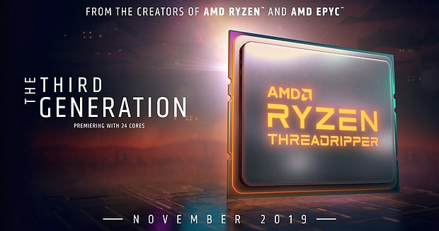 AMD Ryzen Threadripper 3000 im November 2019